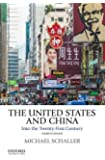 The United States and China: Into the Twenty-First Century