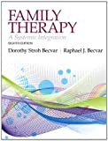 Family Therapy : A Systemic Integration Plus MySearchLab with EText, Becvar, Ph.D., Dorothy Stroh and Becvar, Ph.D., Raphael J, 0205196128