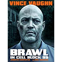 Brawl in Cell Block 99 HD Movie Rental