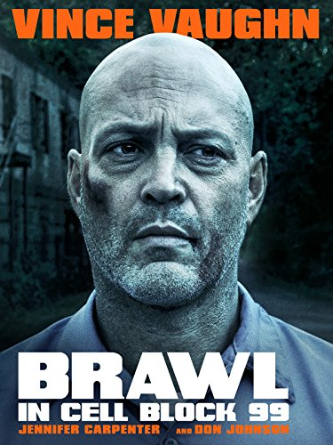 (Brawl in Cell Block 99)