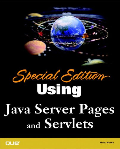 Special Edition Using Java Server Pages and Servlets by Que