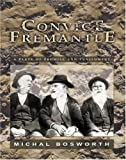 Convict Fremantle, Michal Bosworth, 1920694331