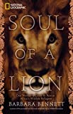 Soul of a Lion: One Woman's Quest to Rescue Africa's Wildlife Refugees