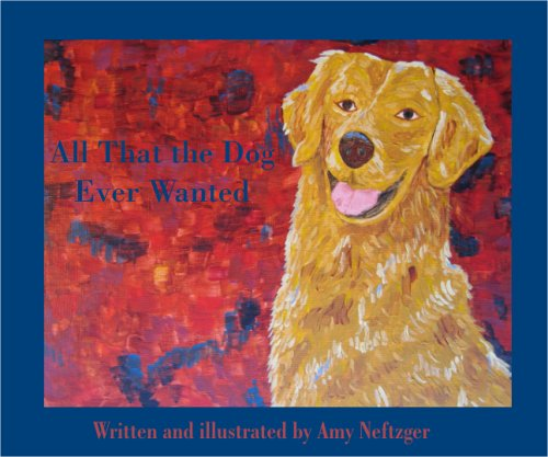 Download All That the Dog Ever Wanted pdf epub
