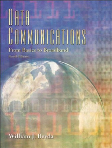 Download Data Communications: From Basics to Broadband (4th Edition) Pdf