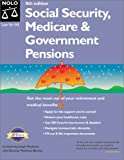 img - for Social Security, Medicare & Government Pensions: By Joseph L. Matthews With Dorothy Matthews Berman (Social Security, Medicare and Government Pensions) book / textbook / text book