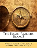 The Elson Readers, Book, William Harris Elson and Lura E. Runkel, 1146335202
