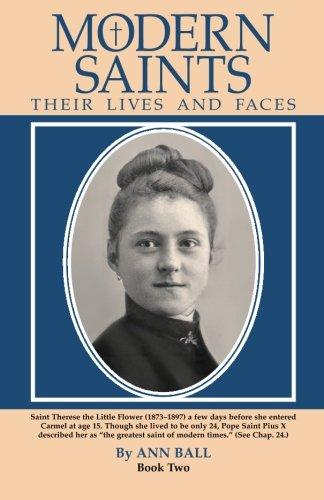 Ann Ball - Modern Saints Their Lives and Faces: Book Two