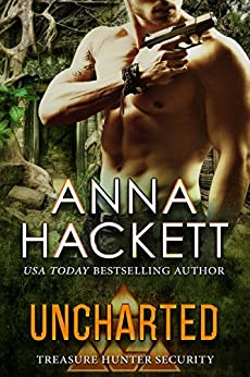 Uncharted (Treasure Hunter Security Book 2) by [Hackett, Anna]