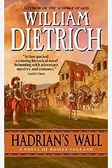 Hadrian's Wall: A Novel Kindle Edition