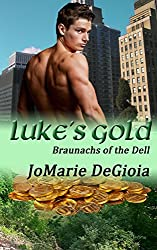 Luke's Gold: Book One of the Braunachs of the Dell Series