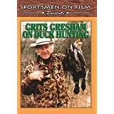 Grits Gresham on Duck Hunting