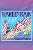 Naked Rain, Heyde Ariadna and Heyde Sanchez, 1605636363