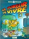 Raoul et Fernand, tome 1 : La fureur de vivre par Erroc