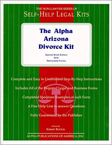 The Alpha Arizona Divorce Or Legal Separation Kit Kermit Burton - Arizona legal forms