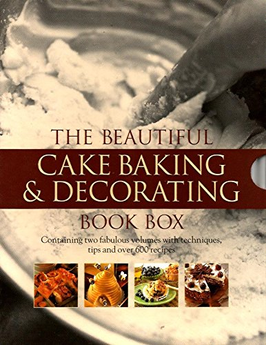 The Beautiful Cake Baking and Decorating Book Box: 500 Fabulous Cakes and Bakes and the Cake Decorator's Bible pdf