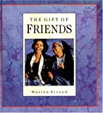 The Gift of Friends, Marion Stroud, 083580755X