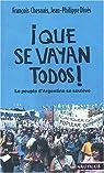 Que se vayan todos ! Le peuple d'Argentine se soulève par Chesnais