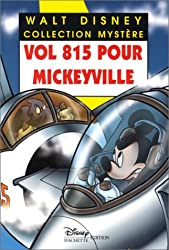 Vol 815 pour Mickeyville