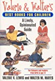 Valerie and Walter's Best Books for Children, Valerie Lewis and Walter M. Mayes, 0380794381