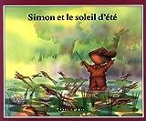 Simon et le Soleil D'ete, Gilles Tibo, 0887762816