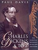 Charles Dickens A to Z, Paul Davis, 0816040877