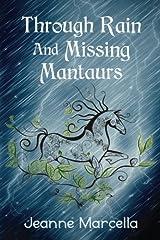 Through Rain and Missing Mantaurs (Elemental Rain) (Volume 1) Paperback