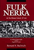 Front cover for the book Fulk Nerra, the Neo-Roman Consul 987-1040: A Political Biography of the Angevin Count by Bernard S. Bachrach