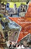 After Yugoslavia (Lonely Planet Journeys)