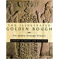 ILLUSTRATED GOLDEN BOUGH (A labyrinth book)