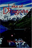 Lake of Dragons, Mike Reynolds, 1420857010