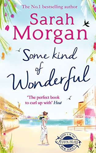 Some Kind of Wonderful (Puffin Island trilogy, Book 2) by [Morgan, Sarah]