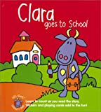 Clara Goes to School, Advantage Publishers Group, 1571454373