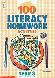 100 Literacy Homework Activities for Year 3: Year 3