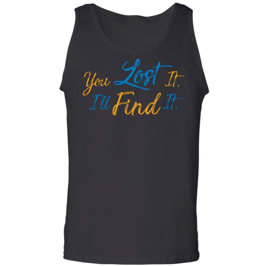 You Lost It Ill Find It Coin Hunter,Tank Top Relic Metal Detecting