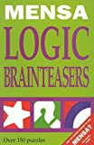 Mensa Logic Brainteasers, Philip Carter and Ken Russell, 1858685451
