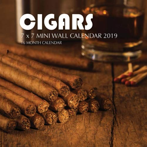 Cigars 7 x 7 Mini Wall Calendar 2019: 16 Month Calendar