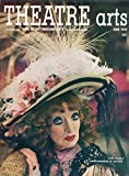 img - for Theatre Arts: June 1949, Vol. XXXIII, Number 5 (Estelle Winwood in The Madwoman of Chaillot, Anne of the Thousand Days Complete Text) book / textbook / text book