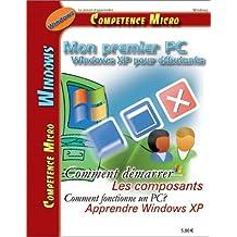 Mon premier PC-Windows XP pourdébutant