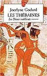 Les Thébaines, tome 6 : Les Dieux indélicats par Godard