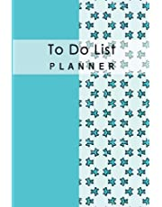 To Do List Planner: Schedule Record Remember List Time Management Daily Notebook Diary School Home Office Size 6x9 Inch 100 Pages