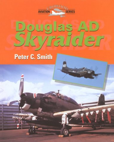 Download Douglas AD Skyraider (Crowood Aviation Series) PDF