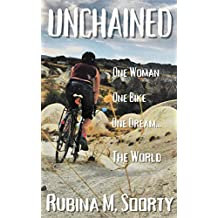 Unchained: One Woman, One Bike, One Dream... One World