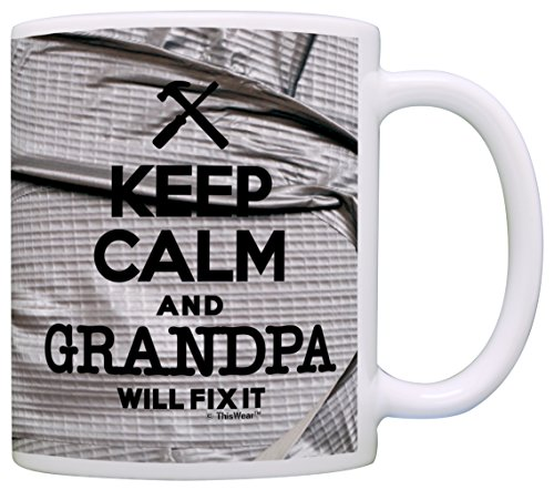 Keep Calm and Grandpa Will Fix It Gift Coffee Mug Tea Cup Simulated Duct Tape (Mug 1 Grandpa)