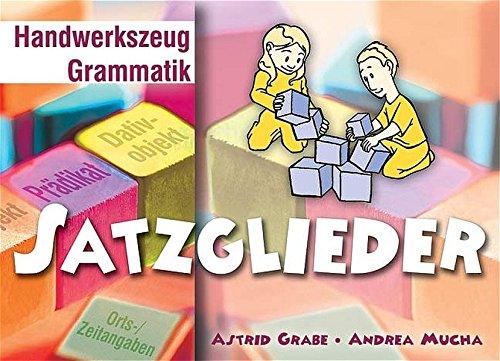 Satzglieder (Handwerkszeug Grammatik)