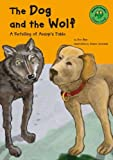The Dog and the Wolf, Eric Blair and Aesop, 1404803238