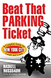 Beat That Parking Ticket, Haskell Nussbaum, 0978682564