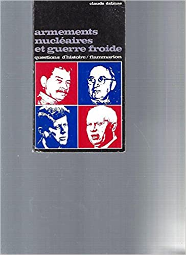 Livres Armements nucléaires et guerre froide (question d'histoire) pdf