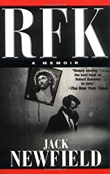 RFK: A Memoir (Nation Books) by Jack Newfield (2003-08-27)