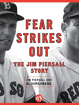Fear Strikes Out: The Jim Piersall Story by [Piersall, Jim, Hirshberg, Al]
